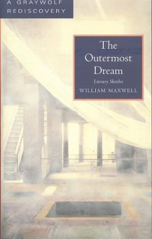 The Outermost Dream: Literary Sketches