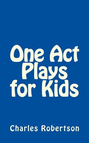 - One Act Plays for Kids