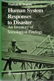 Human System Responses to Disaster, Drabek, Thomas E., 0387963235