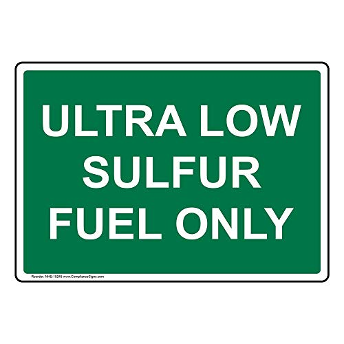 - Ultra Low Sulfur Fuel Only Label Decal, 10x7 in. Vinyl for Fuel by ComplianceSigns