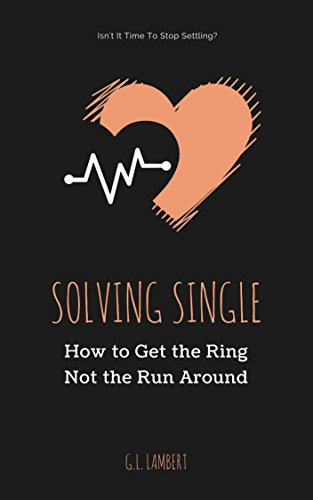 Solving single how to get the ring not the run around kindle solving single how to get the ring not the run around by lambert fandeluxe Gallery