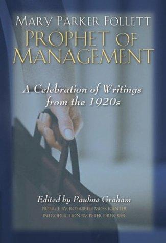 Download Mary Parker Follett Prophet of Management pdf
