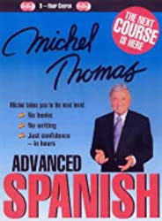 Michel Thomas Advanced Spanish: Bk. 1
