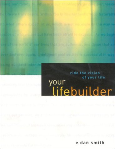 Your Lifebuilder: Ride the Vision of Your Life by Brand: Spiral Ranch