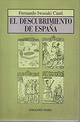 El descubrimiento de España (Ponteaerea): Amazon.es: Iwasaki Cauti, Fernando: Libros