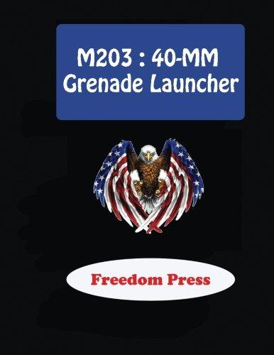 M203 : 40-MM Grenade Launcher -