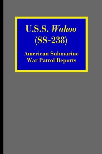 U.S.S. Wahoo (SS-238): American Submarine War Patrol, used for sale  Delivered anywhere in USA