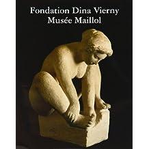 MUSÉE MAILLOL : FONDATION DINA VIERNY