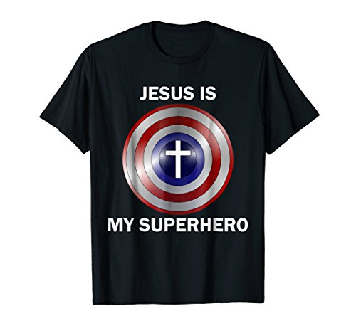 Jesus is my Superhero T Shirt -