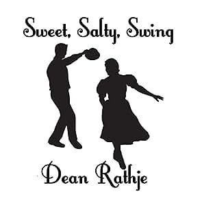 Sweet, Salty, Swing