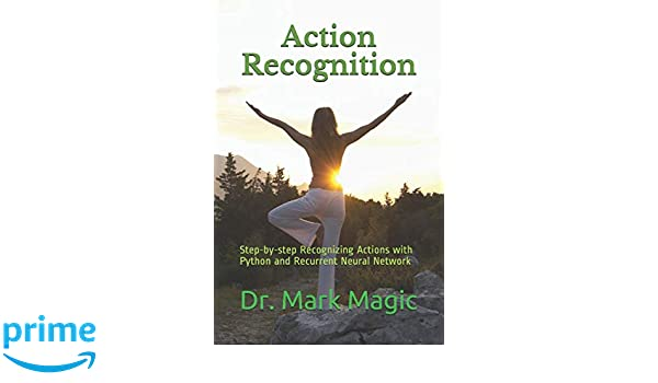 Action Recognition: Step-by-step Recognizing Actions with