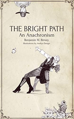 The Bright Path: An Anachronism