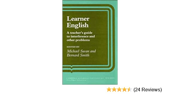 Amazon Com Learner English A Teacher S Guide To Interference And