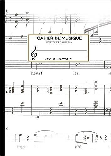 Format A4: cahier de musique avec portée Seyes Grands Carreaux et Portées 110 pages cahier de musique et chant 12 portées par page Cahier de musique: Carnet de partitions