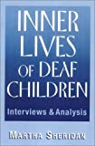 img - for Inner Lives of Deaf Children: Interviews and Analysis book / textbook / text book