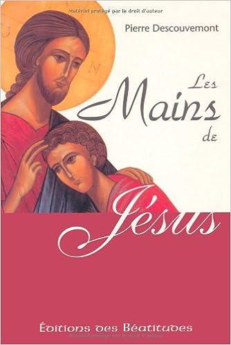 En ligne téléchargement Les mains de jesus pdf