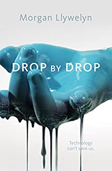 Drop by Drop by Morgan Llywelyn science fiction book reviews