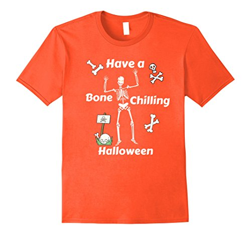 Mens Awesome Have A Bone Chilling Skeleton Halloween T Shirt XL Orange