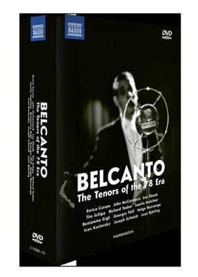 Bel Canto: The Tenors of the '78 Era [Regions 1,2,3,4,5,6]