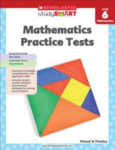 Scholastic Study Smart Mathematics Practice Tests Level 6