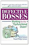 Defective Bosses, Kerry D. Carson and Paula P. Carson, 0789005816