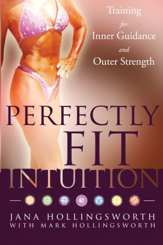 Download Perfectly Fit Intuition: Training for Inner Guidance and Outer Strength PDF