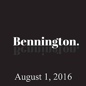 Bennington, Jackie Kashian, August 1, 2016 Radio/TV Program