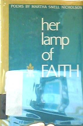 Her lamp of faith,: Selected poems