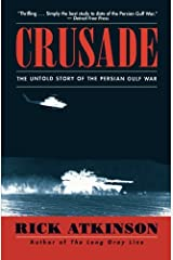 Crusade: The Untold Story of the Persian Gulf War Paperback