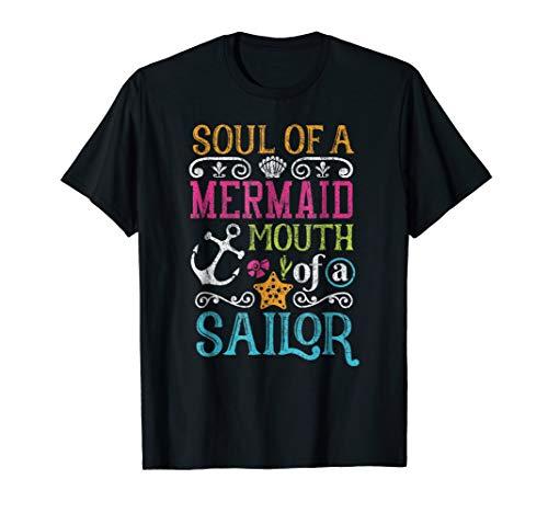 Mermaid Shirt Soul Of A Mermaid Mouth Of A Sailor Gift Shirt (Soul Of A Mermaid Mouth Like A Sailor)