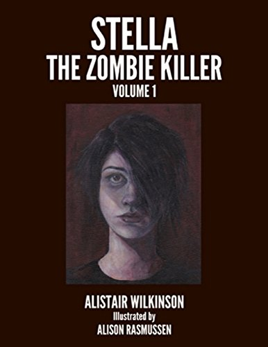 Stella the Zombie Killer Volume One