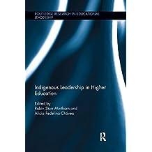 Indigenous Leadership in Higher Education