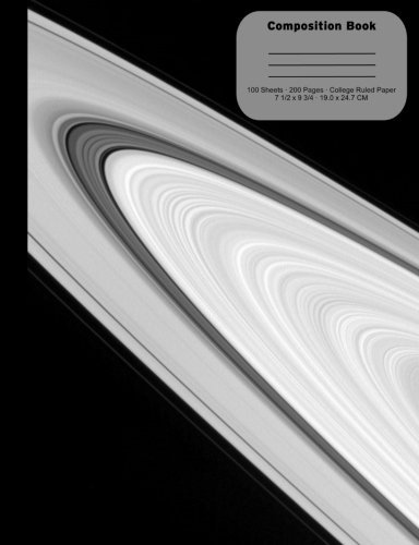 """Rings of Saturn Blank Composition Notebook, College Ruled Paper:: 100 sheets / 200 pages, 9-3/4"""" x 7-1/2"""""""