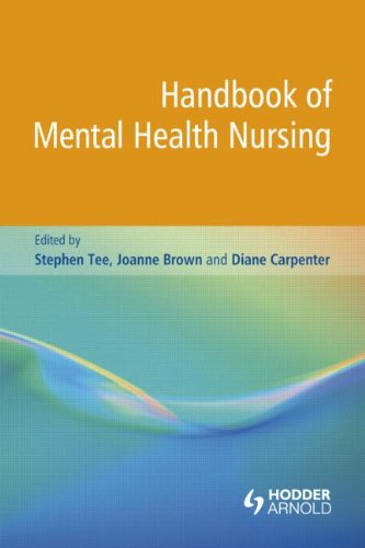 De Montford NURS 1001: Handbook of Mental Health Nursing (Volume 1) (Therapeutic Use Of Self In Psychiatric Nursing)