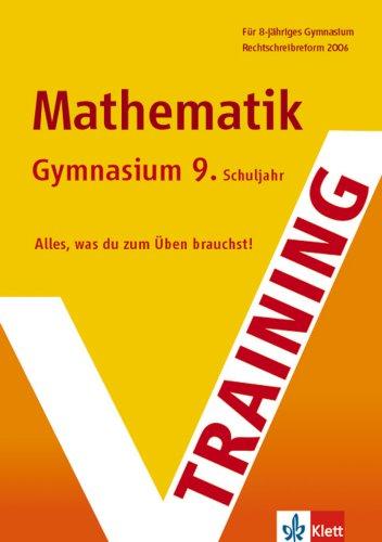 Training Mathematik Gymnasium 9. Schuljahr