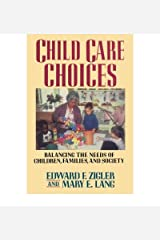 [ Child Care Choices ] By Zigler, Edward F ( Author ) [ 1990 ) [ Paperback ]