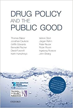 Book Drug Policy and the Public Good by Thomas Babor (2010-02-22)