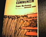 World Communism : A History of the Communist International, Borkenau, Franz, 0472060678