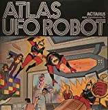 (VINYL LP) Atlas Ufo Robot Limited Edition Rsd