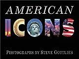 American Icons, Steve Gottlieb, 1570983895