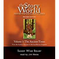 Story of the World: History for the Classical Child - Vol 1, the Ancient Times, Revised Edition - 6 CD's: Ancient Times v. 1