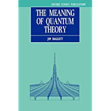 The Meaning of Quantum Theory: A Guide for Students of Chemistry and Physics
