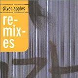Silver Apples Remixes