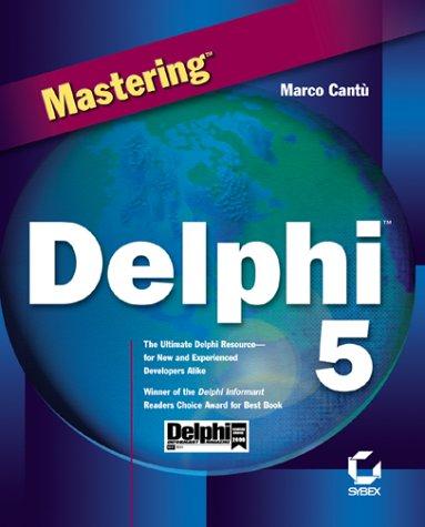 Mastering Delphi X ISBN-13 9780782125658
