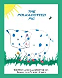 img - for The Polka Dotted Pig book / textbook / text book