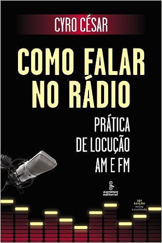 Téléchargez des livres pour ipad Como Falar no Rádio - Prática de Locução Am e Fm (Portuguese Edition) FB2 B00D8DP3MG