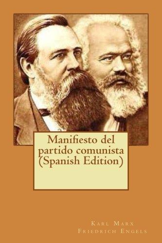 Manifiesto Del Partido Comunista Spanish Edition Friedrich Engels Karl Marx 9781544968353 Books