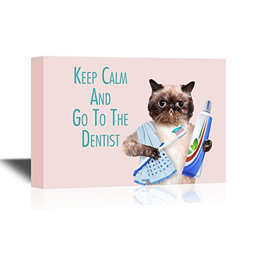 Dentist Keep Calm and Go to The Dentist with Funny Cat