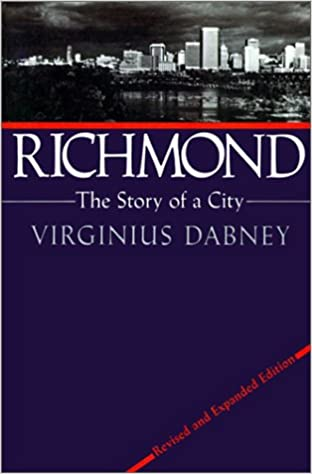 Image result for Richmond: the Story of a City, Virginius Dabney,