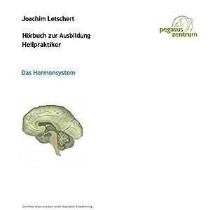 Hörbuch zur Ausbildung für Heilpraktiker: Hormone Hörbuch